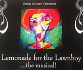 Greta Grosch presents Lemonade for the Lawnboy.